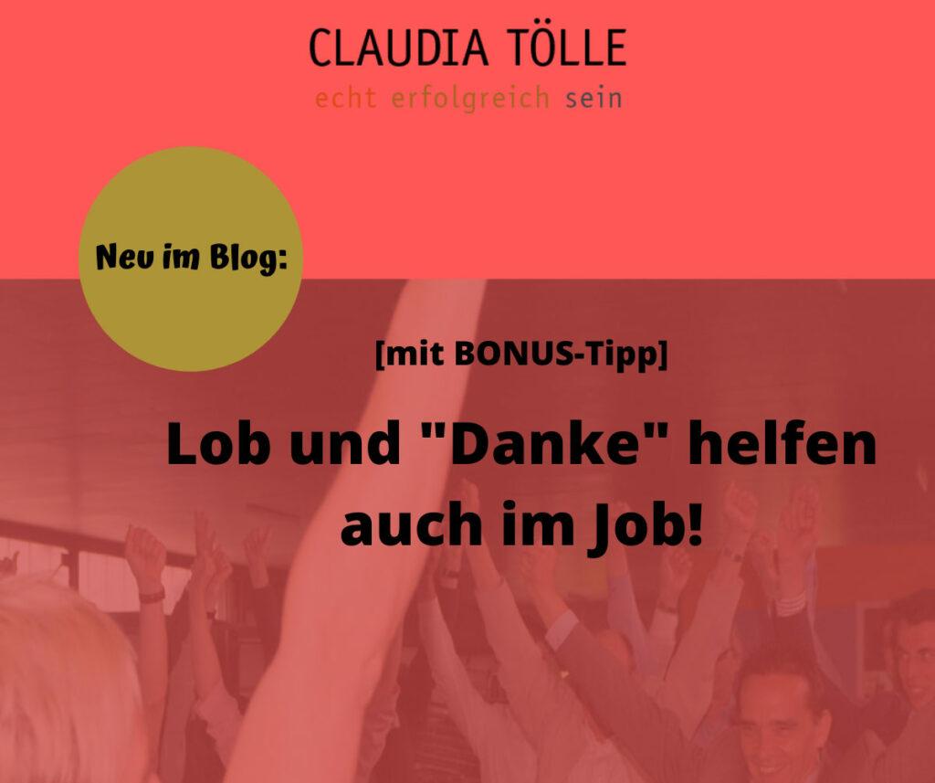 Blogbeitrag Lob und Danke helfen auch im Job